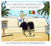Cartoon: .... (small) by markus-grolik tagged eu,geldwäsche,portugal,madeira,brüssel,briefkastenfirma,briefkastenfirmen,steuerflucht,steuerparadies,steueroase,finanzen