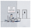 Cartoon: ...always.. (small) by markus-grolik tagged anglizismen,shit,happens,sanitär,sanifair,klo