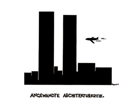 Cartoon: Angewandte Architekturkritik (medium) by Marcus Trepesch tagged airplane,war,culture,terror,york,new,center,trade,world,911,september11
