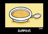 Cartoon: Supptext (small) by Marcus Trepesch tagged wordplay,cartoon,food,funnies