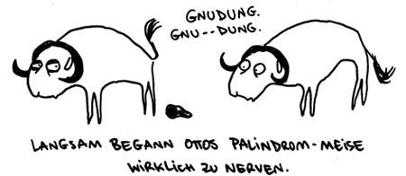 Cartoon: Gnudung. (medium) by puvo tagged gnu,palindrom