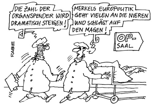Cartoon: Magenverstimmung (medium) by RABE tagged bundesregierung,merkel,kanzlerin,koalition,cdu,schwarzgelb,fdp,euro,eu,brüssel,eurokrise,rettungsschirm,eurozone,griechenland,athen,papandreou,milliardenhilfe,sparkurs,währungsunion,organspender,organspenderausweis,krankenkassen,patient,europolitik,niere,magen,operation,operationssaal,schuldenkrise,kredithilfe,konjunkturprogramm,ärzte,bundesregierung,merkel,kanzlerin,koalition,cdu,schwarzgelb,fdp,euro,eu,brüssel,eurokrise