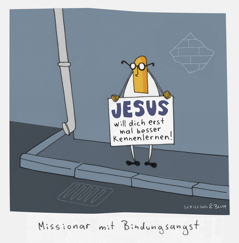 Cartoon: Bindungsangst (medium) by Schilling  Blum tagged bindungsangst,missionar,freak,jesus,verwirrt