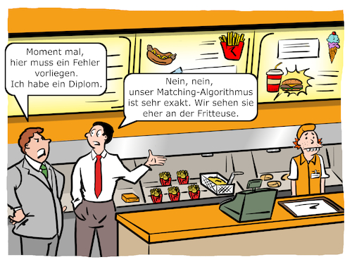 Cartoon: Matching Algorithmus (medium) by CloudScience tagged matching,algorithmus,algorithmen,personal,personalbeschaffung,hr,human,resources,personalentwicklung,big,data,cloud,computing,ki,ai,technologie,digitalisierung,job,jobs,diplom,recriting,recriutment,xing,analyse,social,media,internet,it,ueberwachung,daten,datenschutz,zukunft,disruption,datenanalyse,computer,arbeit,fast,food,buergerbude,vorstellungsgespraech,berufe,beruf,jobbörse,plattform,matching,algorithmus,algorithmen,personal,personalbeschaffung,hr,human,resources,personalentwicklung,big,data,cloud,computing,ki,ai,technologie,digitalisierung,job,jobs,diplom,recriting,recriutment,xing,analyse,social,media,internet,it,ueberwachung,daten,datenschutz,zukunft,disruption,datenanalyse,computer,arbeit,fast,food,buergerbude,vorstellungsgespraech,berufe,beruf,jobbörse,plattform