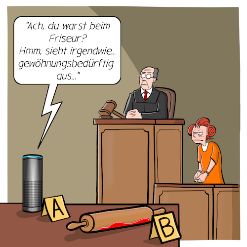 Cartoon: Sprachassistent als Beweismittel (medium) by CloudScience tagged sprachassistent,sprachsteuerung,alexa,lautsprecher,smart,speaker,siri,cortana,sprachassistenten,intelligent,ki,mithoeren,abhoeren,belauaschen,zeuge,beweismittel,gericht,richter,anklage,taeter,beweis,tech,technik,technologie,digital,digitalisierung,it,daten,big,data,algorithmen,cloud,amazon,spuren,spurensicherung,forensik,home,iot,internet,der,dinge,of,things,frisur,ehefrau,ehestreit,nudelholz,cartoon,verbrechen,mord,gewalttat,sprachassistent,sprachsteuerung,alexa,lautsprecher,smart,speaker,siri,cortana,sprachassistenten,intelligent,ki,mithoeren,abhoeren,belauaschen,zeuge,beweismittel,gericht,richter,anklage,taeter,beweis,tech,technik,technologie,digital,digitalisierung,it,daten,big,data,algorithmen,cloud,amazon,spuren,spurensicherung,forensik,home,iot,internet,der,dinge,of,things,frisur,ehefrau,ehestreit,nudelholz,cartoon,verbrechen,mord,gewalttat