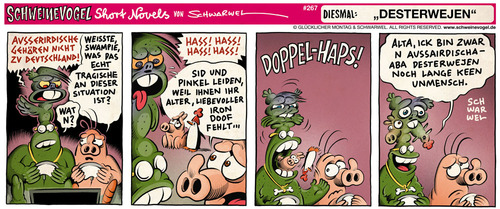 Cartoon: Schweinevogel Desterwejen (medium) by Schweinevogel tagged schwarwel,short,novel,funny,comic,comicstrip,schweinevogel,swampie,iron,doof,ausserirdische,kommunikation,sid,pinkel,fremdenhass,haustiere,hass,unmensch