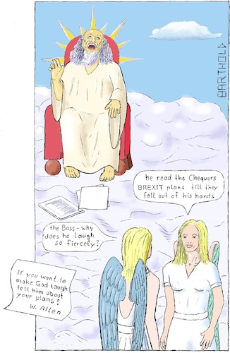 Cartoon: BREXIT plan of Chequers (medium) by Barthold tagged brexit,chequers,meeting,plan,white,paper,theresa,may,boris,johnson,david,davis,agreement,eu,european,union,commission,cherry,picking,tariffs,internal,market,god,heaven,laughter,angel,woody,allen,aphorism,saying,quote