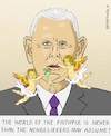 Cartoon: Trust in God (small) by Barthold tagged mike,pence,vice,president,united,states,visit,mayo,clinic,april,28,2020,refusal,usage,breathing,mask,violation,rules,house,corona,virus,sars,cov2,covid,19,infection,risk,guardian,angels,puttos,cherubs,spoon,net,fly,swapper,caricature,barthold