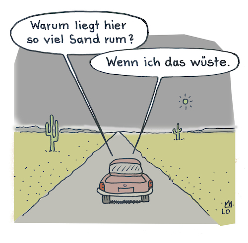 Cartoon: Unterwegs (medium) by Lo Graf von Blickensdorf tagged wüste,gobi,sahara,atacam,auto,sand,expedition,karikatur,cartoon,lo,wortspiel,frage,antwort,wüste,gobi,sahara,atacam,auto,sand,expedition,karikatur,cartoon,lo,wortspiel,frage,antwort