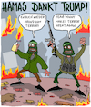 Cartoon: Danke Donald! (small) by Karsten tagged trump usa hamas terror israel palestinenser jerusalem friedensprozess krieg