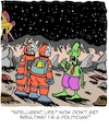 Cartoon: The Other Day in Space... (small) by Karsten tagged space,travel,aliens,astronauts,science,research,professions,politicians,technology