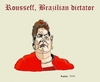 Cartoon: Rousseff Brazilian dictator (small) by Fusca tagged brazil,corruption,bolivarian,terror,dictatorship,rousseff,tyrant,dictator