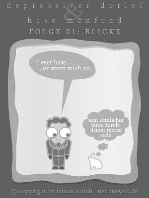 Cartoon: DDM - Folge 01 - Blicke (medium) by Blitz-Opa tagged ddm,depressiver,detlef,dröge,dörte,hase,manfred,cartoon,comic,blitzopa,neuntewelt