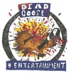 Cartoon: Dead Goose Entertainment llc. (small) by m-crackaz tagged dead,goose