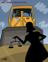 Cartoon: Rachel Corrie Justice will prev (small) by islamashour tagged justice,peace,cold,blood,israeli,military,bulldozers,palestinian,gaza,strip,american,rachel,corrie
