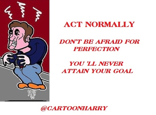 Cartoon: Act Normally (medium) by cartoonharry tagged normal,cartoonharry
