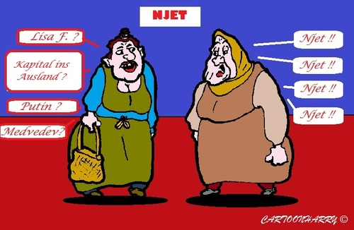 Cartoon: Russen sagen ... (medium) by cartoonharry tagged rusland,russen,njet,lisa,kapital,putin,medvedev