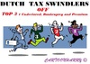 Cartoon: Fraud Top3 (small) by cartoonharry tagged fraud,top3,tax,cartoons,cartoonists,cartoonharry,dutch,toonpool