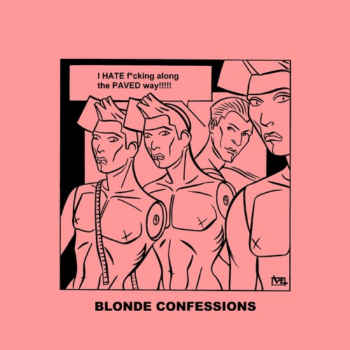 Cartoon: Blonde Confessions - Paved Way! (medium) by Age Morris tagged tags,victorzilverberg,atomstyle,blondeconfessions,agemorris,aboutloveandlife,dumbblonde,hotbabe,gayhumour,gaytoon,gay,men,hate,facking,pavedway,along