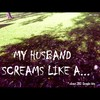 Cartoon: MH - My husband screams like a.. (small) by MoArt Rotterdam tagged google,googlehits,wife,husband,married,marriage,manandwife,maritalissues,scream,myhusbandscreams