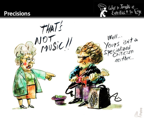 Cartoon: Precisions (medium) by PETRE tagged criticism,critic,music,musicians