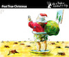 Cartoon: Post True Christmas (small) by PETRE tagged christmas noel santa claus