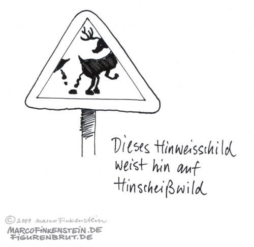 Cartoon: Hinscheißwild (medium) by MarcoFinkenstein tagged wild,scheiß,kreuzung,schild,straße,pfahl,hirsch,geweih,draussen,natur,straßenrand,beobachtung