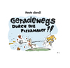 Cartoon: Geradewegs durch die Pizzamauer! (small) by MarcoFinkenstein tagged deutschland,italien,em