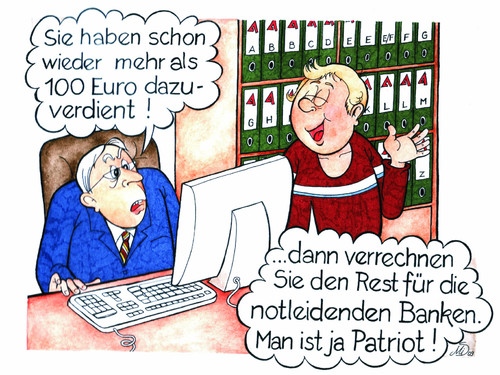 Cartoon: Patriot in Krisenzeiten (medium) by MiS09 tagged krise,hartz4,zuverdienst,100,euro,arge,amt