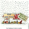 Cartoon: The weather  getting complicated (small) by Frits Ahlefeldt tagged snow,extreme,weather,global,warming,environment,green,activists