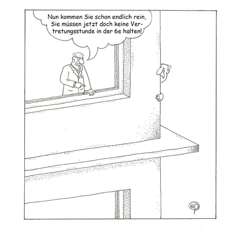 Cartoon: Vertretungsstunde (medium) by Erwin Pischel tagged schule,unterricht,unterrichtsvertretung,schulleiter,lehrer,pädagogik,schulgebäude,fenster,pischel