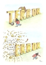 Cartoon: Terror - Error (small) by Erwin Pischel tagged terrorangst,in,deutschland,el,kaida,al,quaida,attentate,angriff,terroranschlag,gotteskrieger,dschihad,terrorszene,bomben,terrorismus,explosionen,blasts,geier,buchstaben,pischel