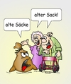 Cartoon: alter Sack (small) by wista tagged alter,sack,säcke,alte,greise,senioren,altersheim,rente,rentner,rollator,oma,opa,jugend,kinder,schimpfen,rentenbeitrag