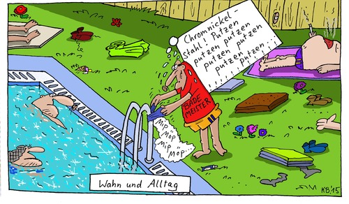 Cartoon: CNS (medium) by Leichnam tagged chromnickelstahl,putzen,bademeister,freibad,sommer,sonne,hitze,schwimmen,plantschen,wasser,kühle,freizeit,wahn,und,alltag