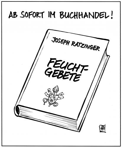 Cartoon: Feuchtgebete (medium) by Harm Bengen tagged papst,ratzinger,feuchtgebete,gebete,feuchtgebiete,feuchtgebiete,feucht,charlotte roche,literatur,gebete,religion,joseph ratzinger,benedikt,papst,gebetbuch,beten,buch,buchhandel,lesen,lektüre,autor,kontrovers,skandal,vatikan,kardinal,liturgie,katechismus,glaubensunterweisung,theologie,theologische lehre,dogma,enzyklika,ex cathedra,lehrmeinung,unfehlbarkeit,konzil,vatikanum,vatikanisches konzil,reformer,hans küng,theologe,tübingen,kongregation,glaubenskongregation,kurie,rom,konservativ,reformpapst,übergangspapst,johannes,johannes paul,stuhl petri,petersdom,konklave,charlotte,roche,joseph,ratzinger,theologische,lehre,ex,cathedra,vatikanisches,hans,küng,stuhl,petri,paul