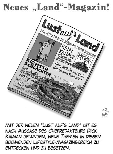 Cartoon: Lustaufsland (medium) by Andreas Pfeifle tagged land,landmagazin,magazin,landliebe,landlust,lust,presse