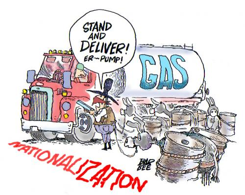 Cartoon: NATIONALIZATION (medium) by barbeefish tagged price,of,gas