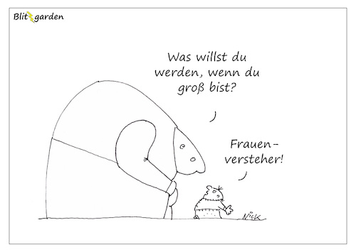 Cartoon: Frauenversteher (medium) by Oliver Kock tagged frauen,männer,kind,beruf,job,zukunft,cartoon,nick,blitzgarden