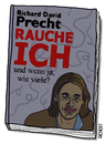 Cartoon: Rauche ich? (small) by Hannes Richert tagged richard,david,precht,philosophie,tv,buch