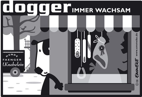 Cartoon: dogger wachsam (medium) by EMMEKE tagged dogger,dog,hund,wurst,metzger,butcher,meat,dogcatcher,emmeke,tier,wachhund
