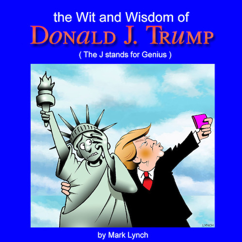 Cartoon: A new book (medium) by toons tagged trump,book,wit,and,wisdom,of,donald,quotes,cartoons,trump,book,wit,and,wisdom,of,donald,quotes,cartoons