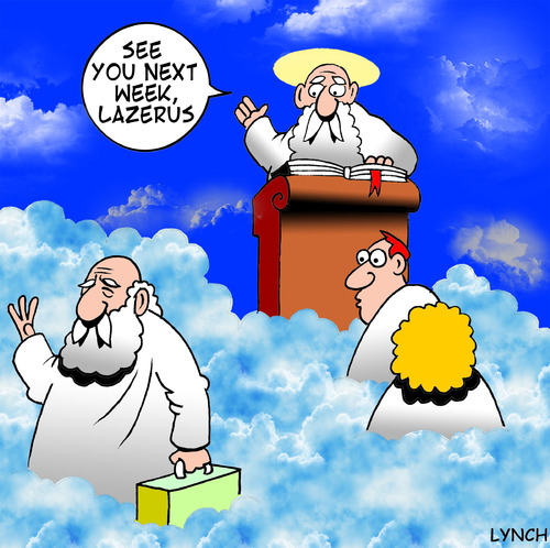Cartoon: Lazerus (medium) by toons tagged lazerus,god,heaven,religion,reincarnation,afterlife,old,age,angels,st,peter,gates,of