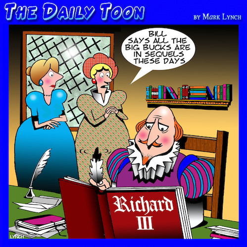 Cartoon: Shakespeare (medium) by toons tagged movie,sequels,william,shakespeare,authors,playwrights,richard,the,third,movie,sequels,william,shakespeare,authors,playwrights,richard,the,third