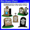 Cartoon: Epitaph cartoon (small) by toons tagged epitaphs,famous,last,words,gravestone,headstones,cemetery