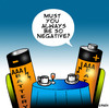 Cartoon: Negative (small) by toons tagged batteries,negative,positive,depression,pessimism,optimistic,black,dog,bipolar,relationships,clinically,depressed
