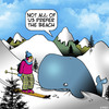Cartoon: Not all of us (small) by toons tagged beaching,whale,skiing,save,the,beached,sport,winter,sports