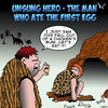 Cartoon: Unsung hero (small) by toons tagged prehistoric,man,chicken,eggs