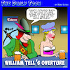 Cartoon: William Tell overture (small) by toons tagged william,tell,kinky,pick,up,lines,wench,tavern,overtures