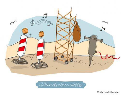 Cartoon: Wanderbaustelle (medium) by Martina Hillemann tagged rucksack,kran,landschaft,wandern,wort,sprache,presslufthammer