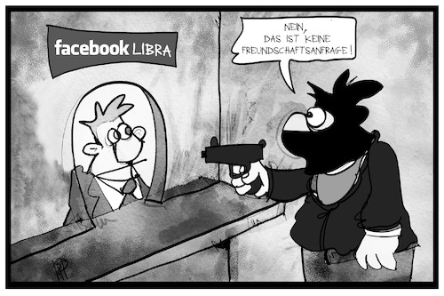 Cartoon: Facebook-Bank (medium) by Kostas Koufogiorgos tagged karikatur,koufogiorgos,illustration,cartoon,facebook,bank,ueberfall,freundschaftsanfrage,libra,währung,digital,kriminell,schalter,karikatur,koufogiorgos,illustration,cartoon,facebook,bank,ueberfall,freundschaftsanfrage,libra,währung,digital,kriminell,schalter